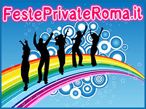 Per le tue feste private a Roma